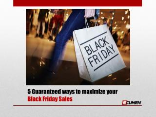 5 Sure-fire ways to make your Black Friday Sale a great success