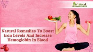 Natural Remedies To Boost Iron Levels And Increase Hemoglobin In Blood
