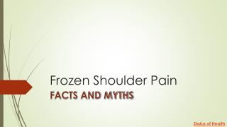 Frozen shoulder pain facts and myths
