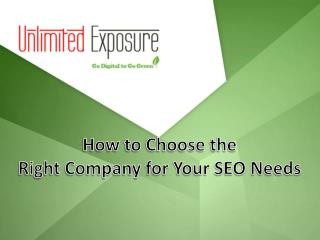 How to Choose the Right Company for your SEO Needs