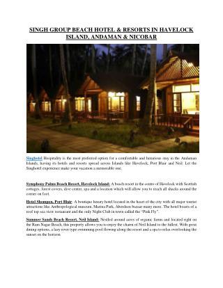 SINGH GROUP BEACH HOTEL & RESORTS IN HAVELOCK ISLAND, ANDAMAN & NICOBAR