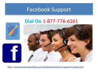 To Witness Our Excellence Dial Facebook Support @1-877-776-6261