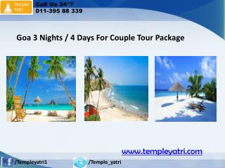 Goa 3 Nights / 4 Days For Couple Tour Package