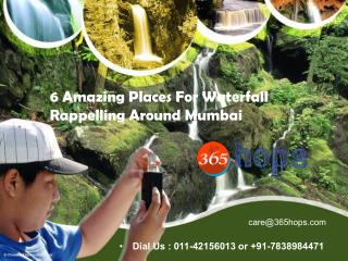 6 Breathtaking Places For Waterfall Rappelling Around Mumbai