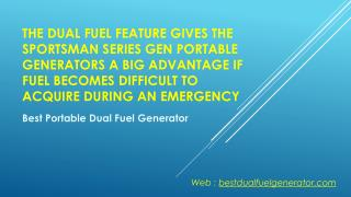 Features for the best dual fuel generators