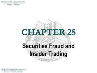 Securities Fraud and Insider Trading