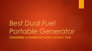 The best dual fuel generator which meets