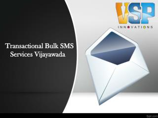 Transactional Bulk SMS Providers Vijayawada, Transactonal Bulk SMS Services Vijayawada – VSP Innovations