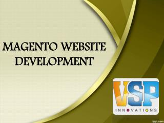Magento Developers Hyderabad, Magento Website Development Services Hyderabad – VSP Innovations