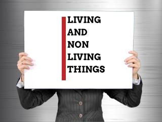 Living and Non Living
