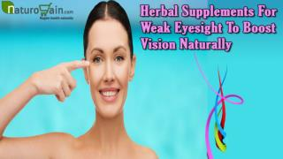 Herbal Supplements For Weak Eyesight To Boost Vision Naturally