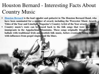 Houston Bernard - Interesting Facts About Country Music