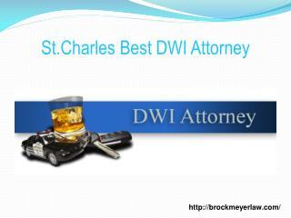 St.Charles Best DWI Attorney