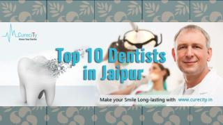 List of best dentists in Jaipur – 2016 - Curecity