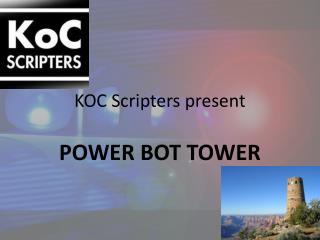KOC Scripters present