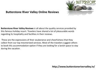 Butterstone River Valley  Online Reviews