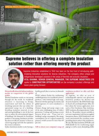 Supreme believes in offering a complete Insulation solution rather than offering merely the product.