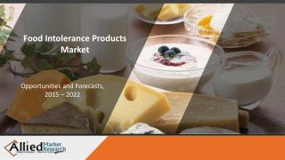 Food Intolerance Products Market By Type (Diabetic Food, Gluten-free Food, Lactose-free Food) & Region