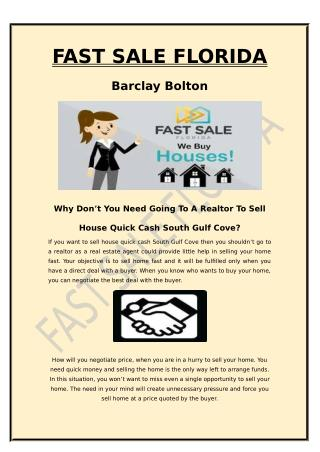 Why Don't You Need Going To A Realtor To Sell House Quick Cash South Gulf Cove?