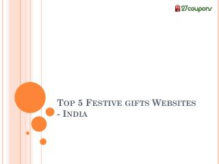 Top 5 Festive gifts websites