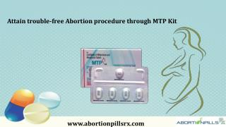 Attain Trouble-Free Abortion Procedure Through MTP Kit