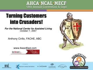 Turning Customers  into Crusaders
