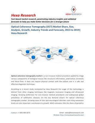 Optical Coherence Tomography (OCT) Market Size, Industry Trends And Forecast, 2013 - 2019 | Hexa Research