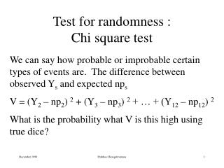 Test for randomness :   Chi square test