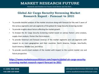 Air Cargo Security Screening Market Research Report - Forecast to 2021