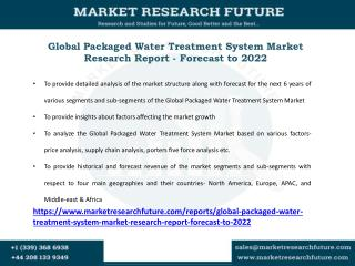 Packaged Water Treatment System Market Research Report - Forecast to 2022