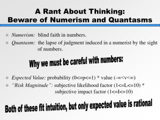 A Rant About Thinking: Beware of Numerism and Quantasms