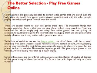 The Better Selection - Play Free Games Online