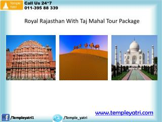 Royal Rajasthan With Taj Mahal Tour Package