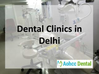 Dental Care Clinics in Delhi