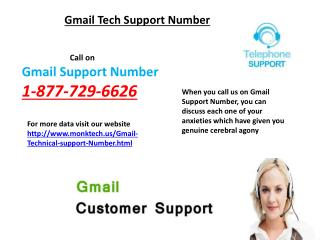 Gmail Support Number 1-877-729-6626 Will Never Let You Down
