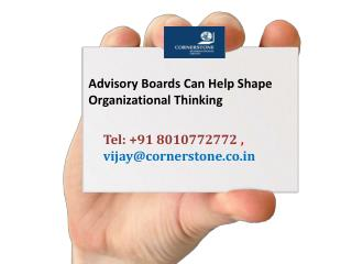 Advisory Boards Can Help Shape Organizational Thinking