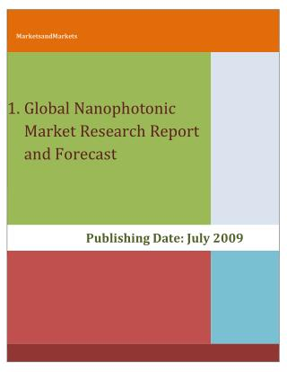 Nanophotonics- Advanced Technologies and Global Market Report