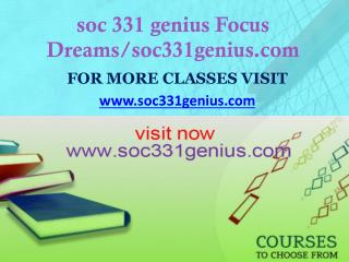 soc 331 genius Focus Dreams/soc331genius.com