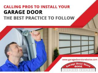 Garage Door Installation in Boise - Why to Choose a Professional