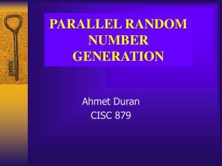 PARALLEL RANDOM NUMBER GENERATION