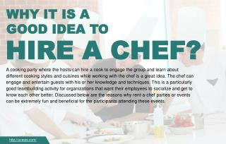 Why hiring chefs can be beneficial during events?