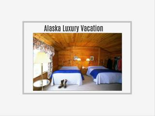 Alaskan Fishing Retreats