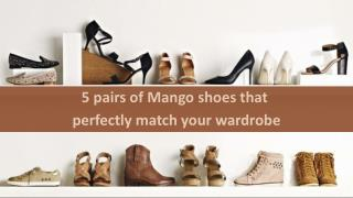 5 pairs of Mango shoes that perfectly match your wardrobe