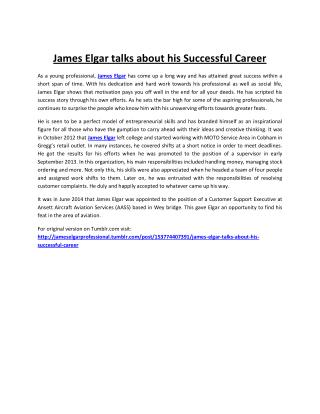 James Elgar talks about his Successful Career