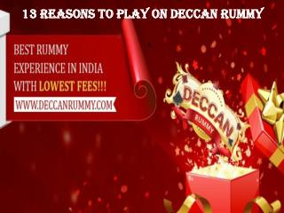 13 Reasons to play in Deccan rummy