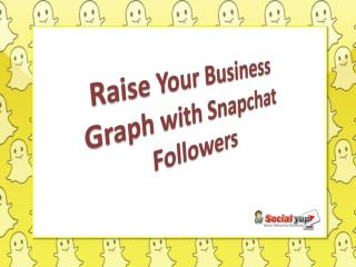 Buy Snapchat Followers under Your Budget