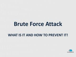 Brute Force Attack - WHAT IS IT AND HOW TO PREVENT IT!