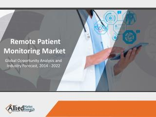 Remote Patient Monitoring Market Growth and Opportunities