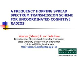 A FREQUENCY HOPPING SPREAD SPECTRUM TRANSMISSION SCHEME FOR UNCOORDINATED COGNITIVE RADIOS