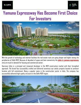 Yamuna Expressway Has Become First Choice For Investors